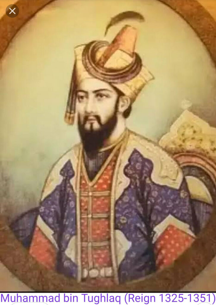Sultan Muhammad bin Tughlaq Reign (1325-1351)